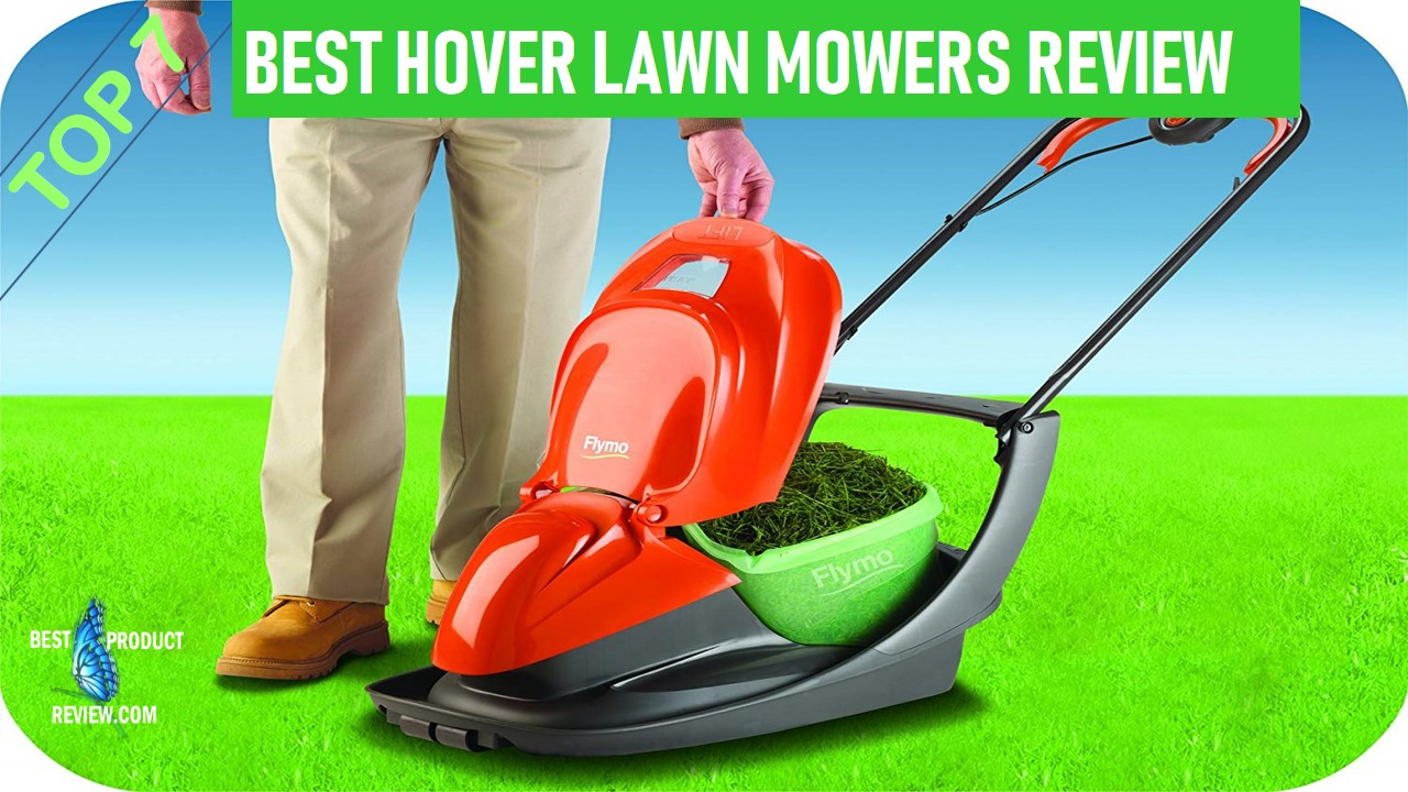 Best Electric Hover Mower